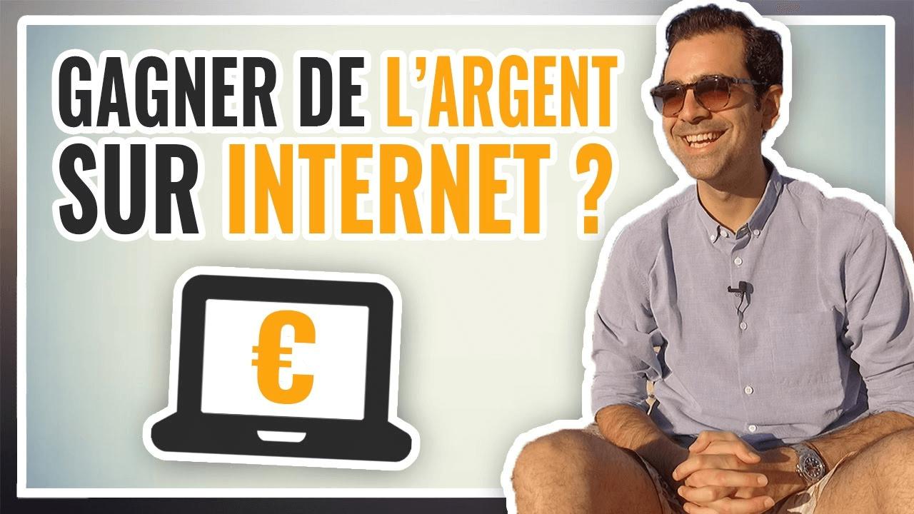 Comment gagner facilement de l'argent sur Internet