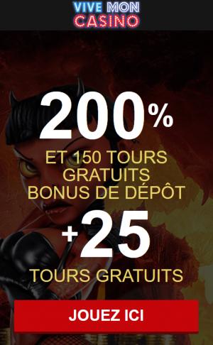 ViveMonCasino - L'HEURE DE LA PROVOC' EST ARRIVÉE 200% et 150 tours gratuits bonus san depot